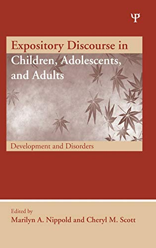 9781841698922: Expository Discourse in Children, Adolescents, and Adults: Development and Disorders (New Directions in Communication Disorders Research)