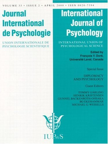 9781841699011: Diplomacy and Psychology: Psychological Contributions to International Negotiations, Conflict Prevention, and World Peace: A Special Issue of the ... of the International Journal of Psychology)