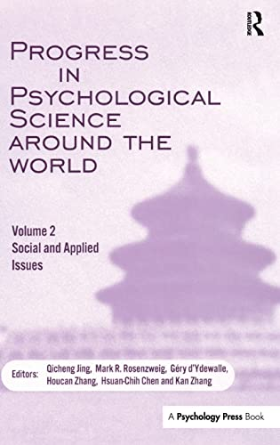 Progress in Psychological Science Around the World. Volume 2: Social and Applied Issues: ...