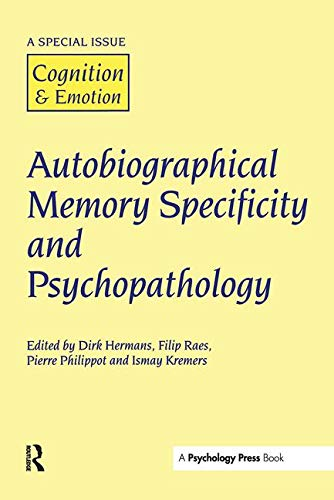 9781841699875: Autobiographical Memory Specificity and Psychopathology: A Special Issue of Cognition and Emotion