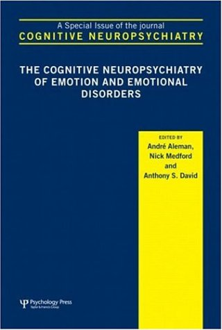 9781841699905: The Cognitive Neuropsychiatry of Emotion and Emotional Disorders: A Special Issue of Cognitive Neuropsychiatry