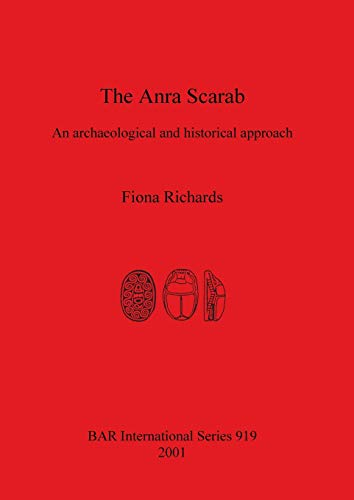9781841712178: The Anra Scarab (British Archaeological Reports (BAR) International)