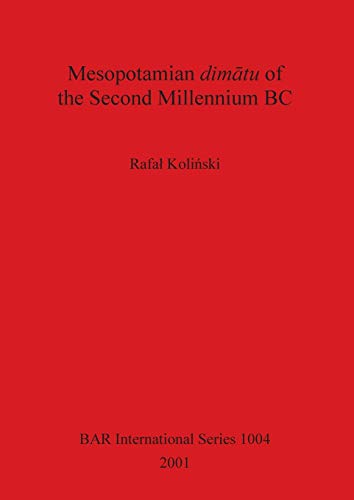 9781841712833: Mesopotamian dimatu of the Second Millennium BC (BAR International Series)
