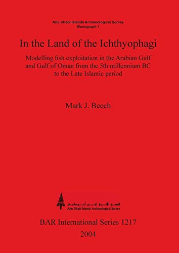 In the Land of the Ichthyophagi: Modelling fish exploitation in the Arabian Gulf and Gulf of Oman ...