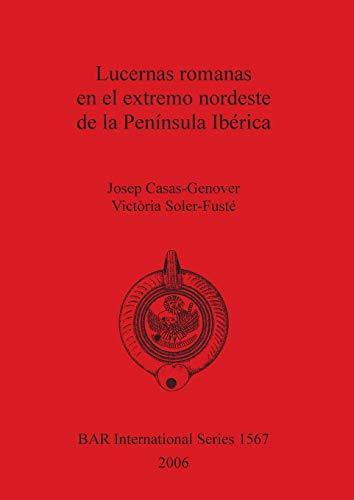 Lucernas romanas en el extremo nordests de: Casas-Genover, Josep, Soler-Fuste,
