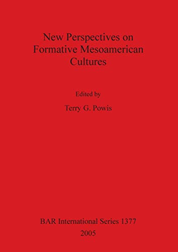 9781841718170: New Perspectives on Formative Mesoamerican Cultures (BAR International Series)