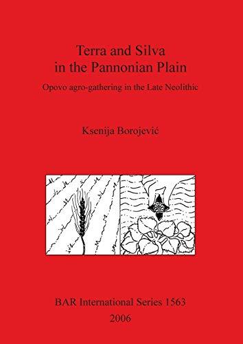 Terra and Silva in the Pannonian Plain: Borojevic, Ksenija