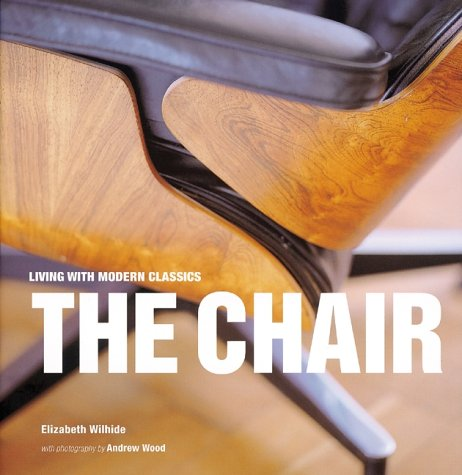 9781841720319: The Chair (Living with Modern Classics)
