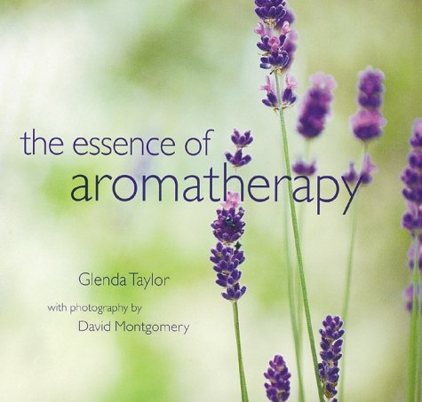9781841720425: The Essence of Aromatherapy
