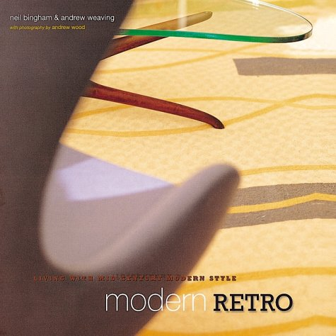 Modern Retro 9781841720487  Modern Retro  will inspire you to combine modern classics by names such as Eames, Jacobson, and Aalto, with flea-market finds and contemporary designs. The book begins with an introduction to key design innovations of the mid-twentieth century. Ingredients of the Retro Look explores the elements of the style: furniture, lighting, textiles and rugs, ceramics, and glass. Creating the Retro Look, the third part of the book, shows how to combine these elements to create a stylish home. -This bestselling title sold over 65,000 copies in hardcover. -By mid-century experts Neil Bingham and Andrew Weaving.