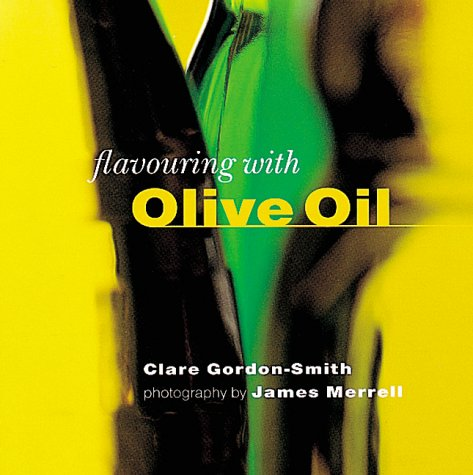 9781841720623: Flavoring with Olive Oil