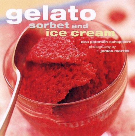 9781841720777: Gelato Sorbet and Ice Cream