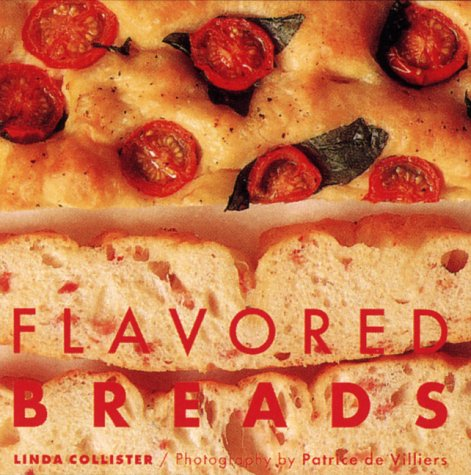 Flavored Breads: Collister, Linda