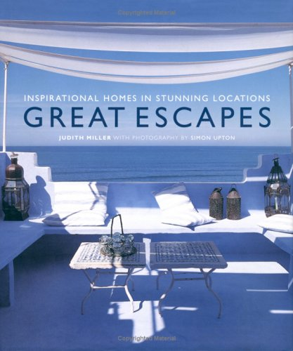 Great Escapes: Inspirational Homes in Stunning Locations (1841721069) by Miller, Judith