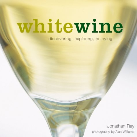 White Wine: Jonathan Ray