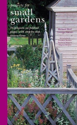 Projects for Small Gardens: Richard;Carter Bird
