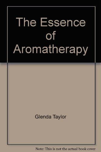 9781841721286: The Essence of Aromatherapy
