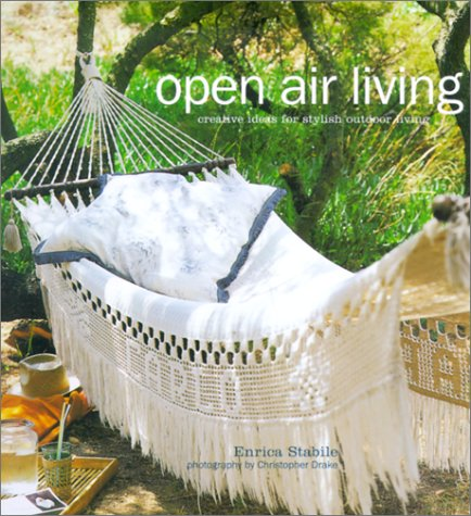 9781841721583: Open Air Living: Creative Ideas for Stylish Outdoor Living