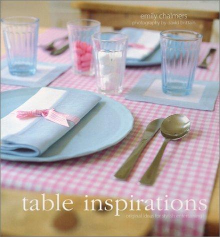9781841721620: Table Inspirations: Original Ideas for Stylish Entertaining