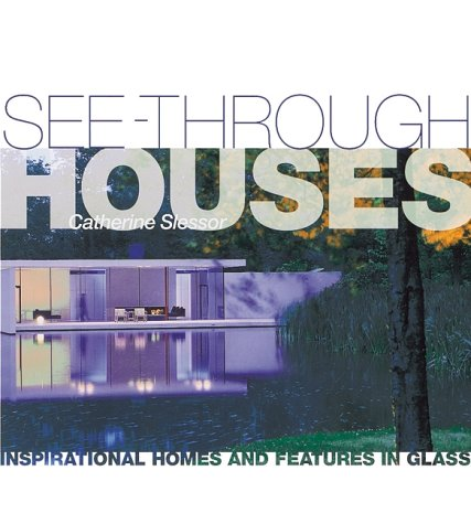 See-through Houses: Catherine Slessor