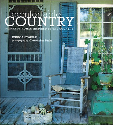 9781841722023: Comfortable Country: Peaceful Homes Inspired by the Country