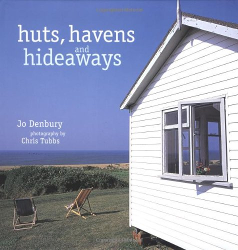 9781841722726: Huts, Havens and Hideaways