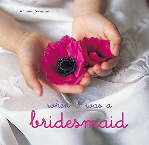 When I Was a Flower Girl: Swinson, Antonia