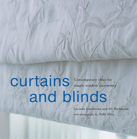 9781841723280: Curtains and Blinds: Contemporary Ideas for Simple Window Treatments