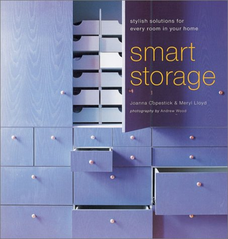 9781841723624: Smart Storage: Stylish Solutions for Every Room in Your Home