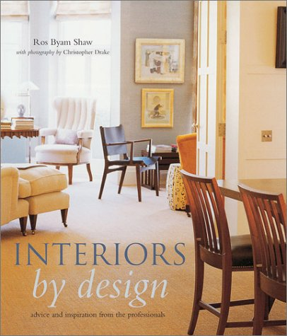 Interiors by Design - Advice and Inspiration from the Professionals