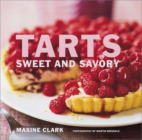 9781841724201: Tarts: Sweet and Savory