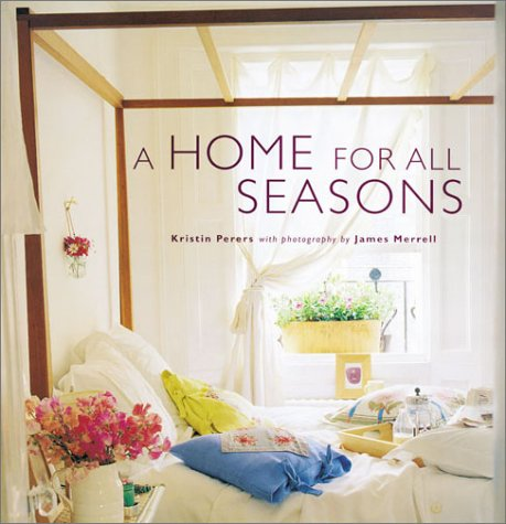 A Home for All Seasons: Perers, Kristin
