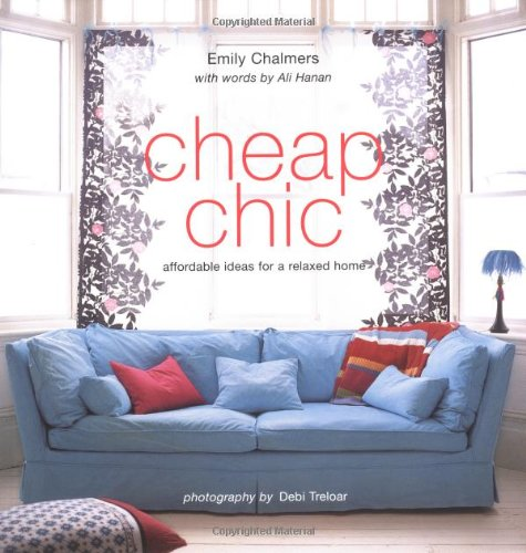 9781841724737: Cheap Chic : Home Style on a Budget