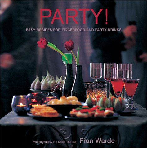 9781841725024: Party!: Easy Recipes for Fingerfood and Party Drinks