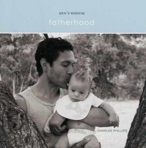 9781841725963: Fatherhood (Men's Wisdom)