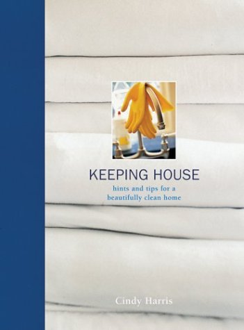 Keeping House (SIGNED): Cindy Harris