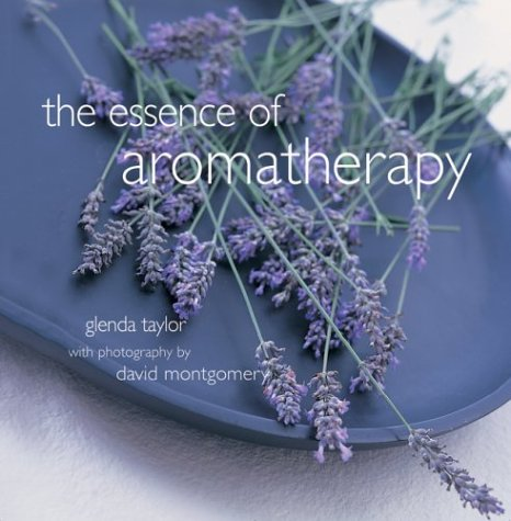 9781841726311: The Essence of Aromatherapy