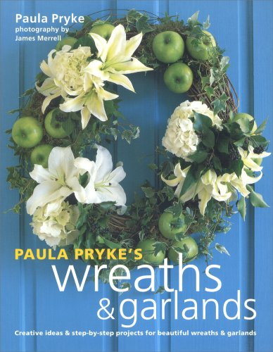 9781841727233: Paula Pryke's Wreaths and Garlands