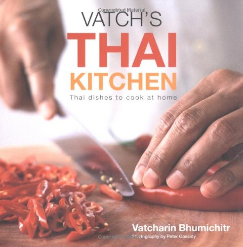 9781841728070: Vatch's Thai Kitchen: Thai Dishes to Cook at Home