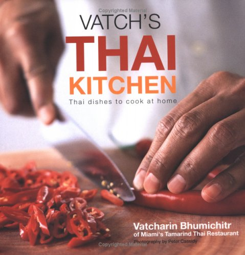9781841728087: Vatch's Thai Kitchen: Thai Dishes To Cook At Home