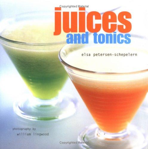 Juices and Tonics: Elsa Petersen-Schepelern