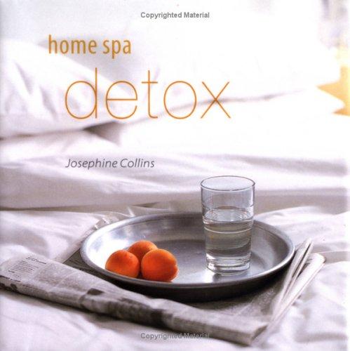 Home Spa Detox: Collins, Josephine