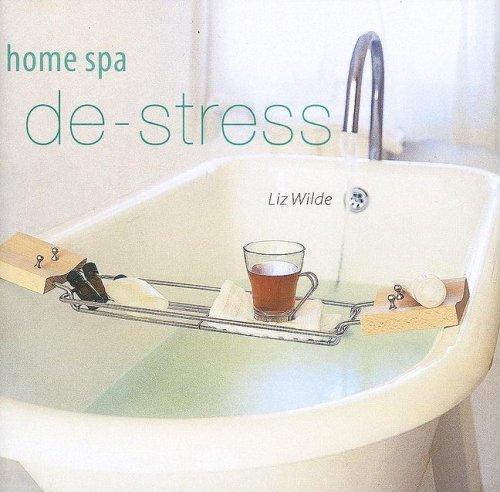 9781841728537: Home Spa, De-stress