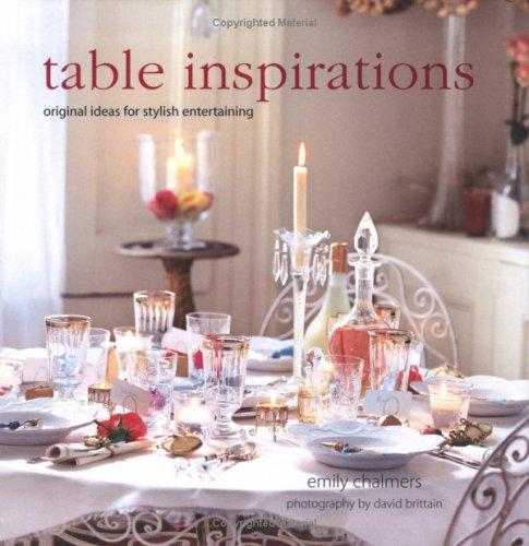 9781841729183: Table Inspirations: Original Ideas For Stylish Entertaining