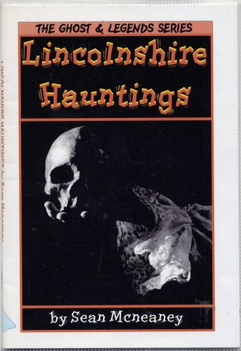 9781841730127: Lincolnshire Hauntings (The Ghost & Legends Series)