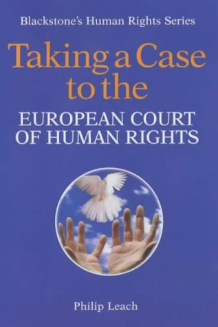 9781841741376: Taking a Case to the European Court of Human Rights