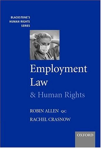Employment Law and Human Rights (Blackstones Human: Allen, Robin and