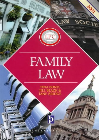 Family Law (Legal Practice Course Guide) (9781841742021) by Tina Bond; etc.; Jill M. Black; Jane Bridge