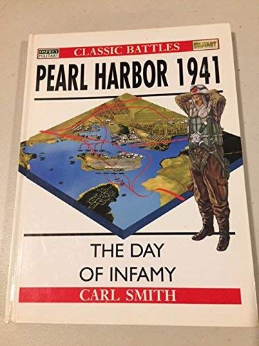 9781841760148: Pearl Harbor 1941: The Day of Infamy (Osprey Classic Battles)