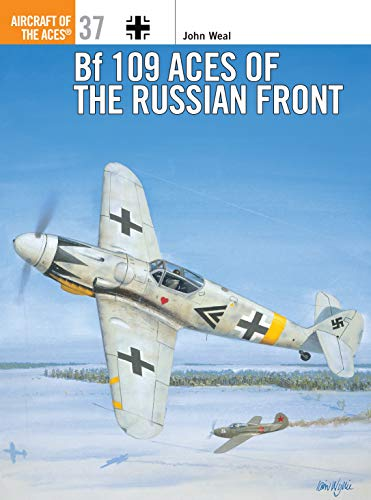 9781841760841: Bf 109 Aces of the Russian Front (Osprey Aircraft of the Aces No 37)